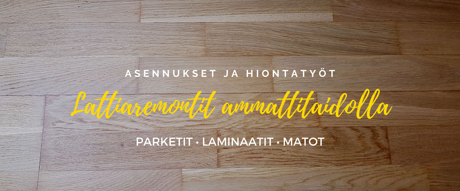 Lattiaremontit ja parkettien hiontatyöt Tampereella • TelaKalle Oy